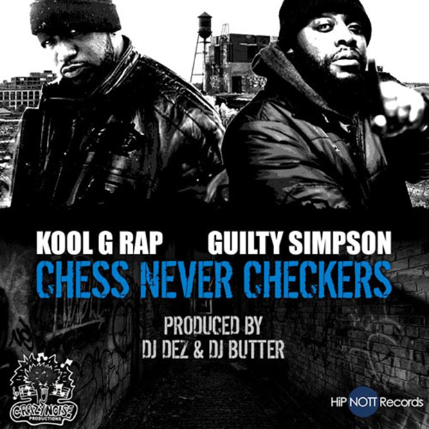 kool-g-rap-guilty-simpson-chess-never-checkers620