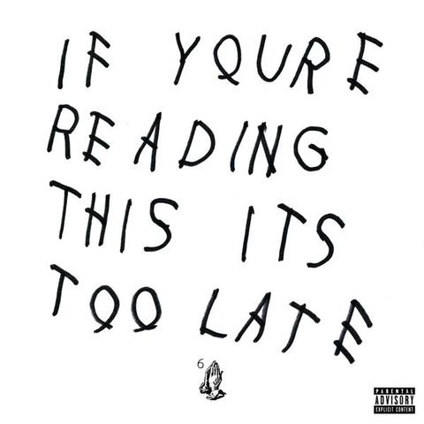 drake-if-youre-reading-this-its-too-late-cover
